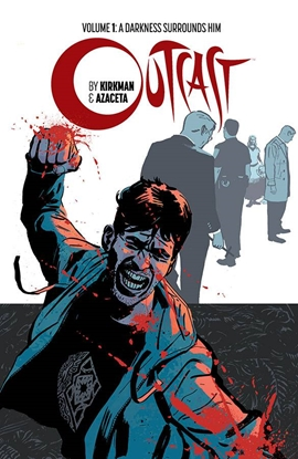Picture of OUTCAST BY KIRKMAN & AZACETA TPB VOL 1