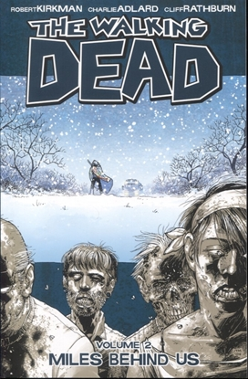 Picture of WALKING DEAD TP VOL 02 MILES BEHIND US (NEW PTG)