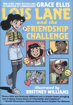 Picture of LOIS LANE AND THE FRIENDSHIP CHALLENGE TP