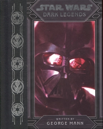Picture of STAR WARS DARK LEGENDS HC NOVEL (C: 1-1-0)