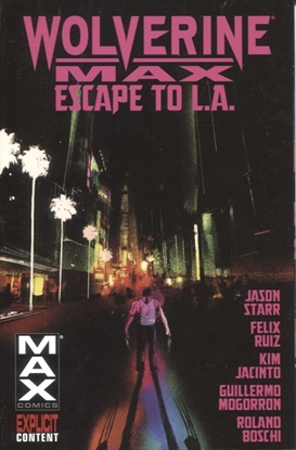 Picture of WOLVERINE MAX TP VOL 02 ESCAPE TO LA