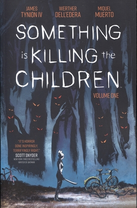 Picture of SOMETHING IS KILLING CHILDREN TPB VOL 1