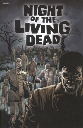 Picture of NIGHT OF THE LIVING DEAD TP NEW PTG VOL 01 (MR)