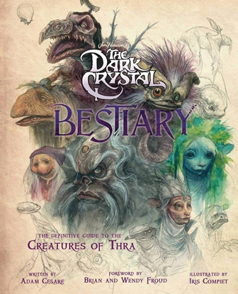 Picture of DARK CRYSTAL BESTIARY HC