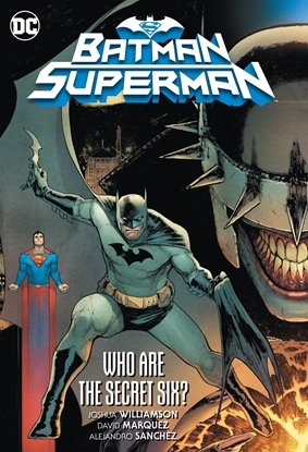 Picture of BATMAN SUPERMAN VOL 01 WHO ARE THE SECRET SIX TP