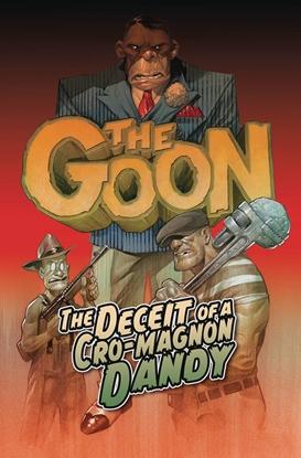 Picture of GOON TP VOL 02 DECEIT OF A CRO-MAGNON DANDY