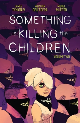 Picture of SOMETHING IS KILLING CHILDREN TP VOL 2