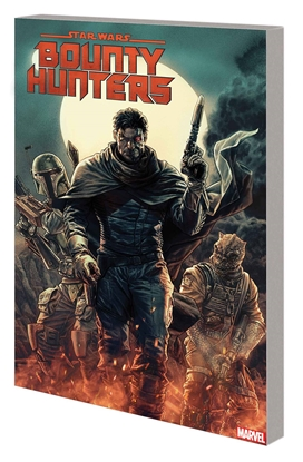 Picture of STAR WARS BOUNTY HUNTERS TP VOL 1 GALAXYS DEADLIEST