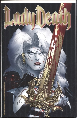 Picture of LADY DEATH THE RECKONING #1 25TH ANNIVERSARY EDITION (MR)