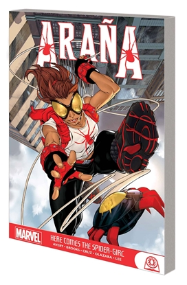 Picture of ARANA HERE COMES THE SPIDER-GIRL GN-TP