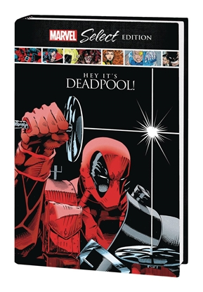 Picture of DEADPOOL HC HEY ITS DEADPOOL MARVEL SELECT