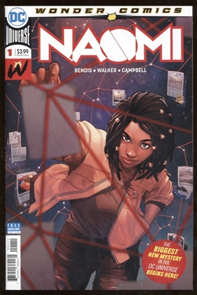 Picture of NAOMI #1 / 1ST APPEARANCE! BY BENDIS / 1ST PRINT EDITION / 9.6 NM+