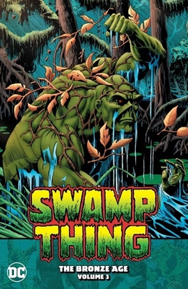 Picture of SWAMP THING THE BRONZE AGE VOL 3 TP