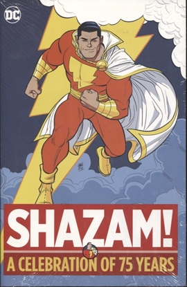 Picture of SHAZAM A CELEBRATION OF 75 YEARS HC