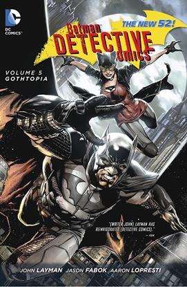 Picture of BATMAN DETECTIVE COMICS TP VOL 05 GOTHTOPIA (N52)