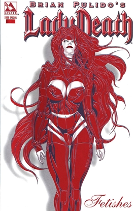 Picture of LADY DEATH FETISHES 2006 SPECIAL / RED HOT FOIL VARIANT COVER (MR)