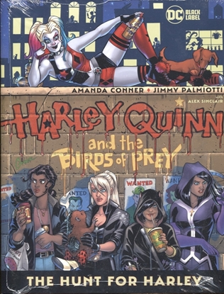 Picture of HARLEY QUINN AND THE BIRDS OF PREY THE HUNT FOR HARLEY HC (MR)