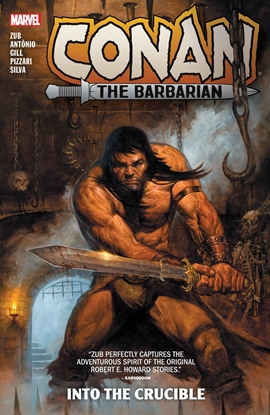 Picture of CONAN THE BARBARIAN BY JIM ZUB TP VOL 1 INTO THE CRUCIBLE