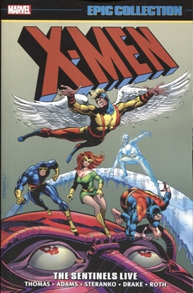 Picture of X-MEN EPIC COLLECTION SENTINELS LIVE TP NEW PTG