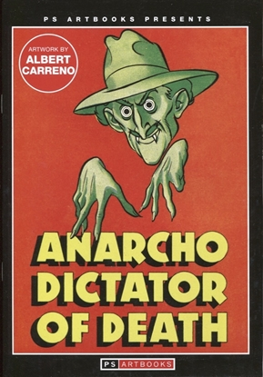 Picture of PS ARTBOOKS MAGAZINE ANARCHO DICTATOR OF DEATH