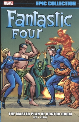 Picture of FANTASTIC FOUR EPIC COLLECTION TP MASTER PLAN OF DOOM NEW PTG