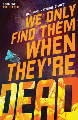 Picture of WE ONLY FIND THEM WHEN THEYRE DEAD TP VOL 1