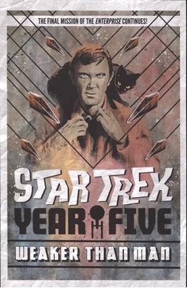 Picture of STAR TREK YEAR FIVE TP VOL 03 WEAKER THAN MAN (C: 0-1-2)