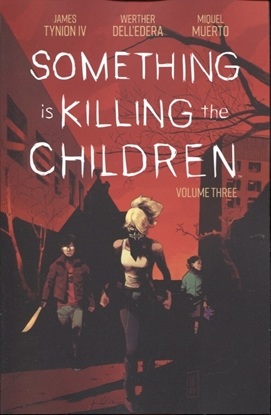 Picture of SOMETHING IS KILLING CHILDREN TP VOL 3