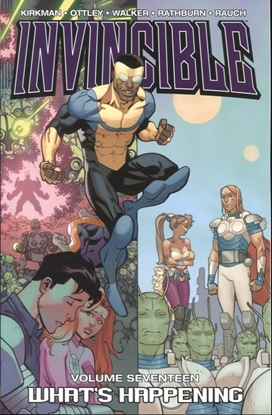 Picture of INVINCIBLE TP VOL 17 WHATS HAPPENING
