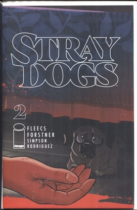 Picture of STRAY DOGS #2 CVR A FORSTNER & FLEECS