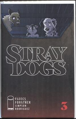 Picture of STRAY DOGS #3 CVR A FORSTNER & FLEECS