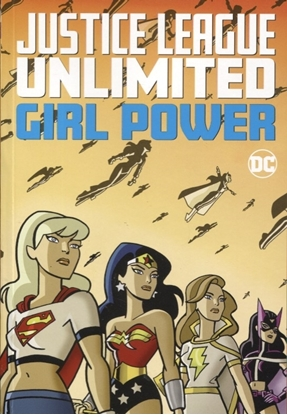 Picture of JUSTICE LEAGUE UNLIMITED GIRL POWER TP
