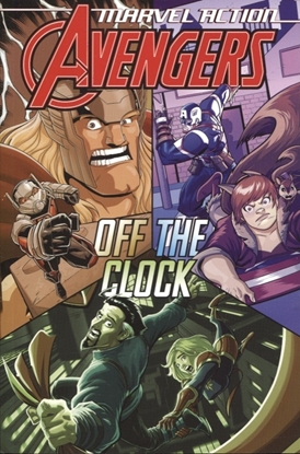 Picture of MARVEL ACTION AVENGERS TP BOOK 05 OFF THE CLOCK (RES) (C: 0-