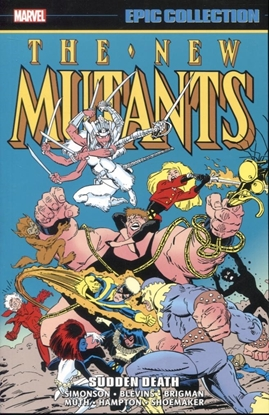 Picture of NEW MUTANTS EPIC COLLECTION TP SUDDEN DEATH