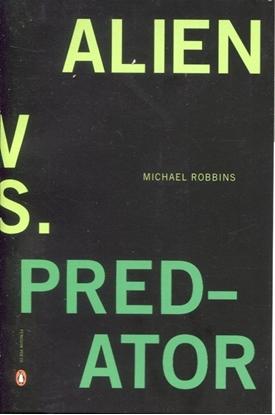 Picture of ALIEN VS. PREDATOR NOVEL EDITION TPB BY MICHAEL ROBBINS