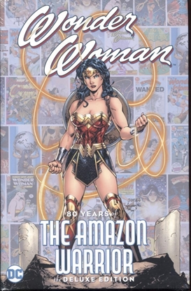 Picture of WONDER WOMAN 80 YEARS OF THE AMAZON WARRIOR THE DELUXE EDITION HC