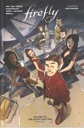 Picture of FIREFLY RETURN TO EARTH THAT WAS HC VOL 01 (C: 0-1-2)