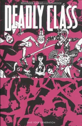 Picture of DEADLY CLASS TP VOL 10 SAVE YOUR GENERATION (MR)